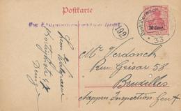 196/28 -Entier Germania Etapes GENT Censure 33 En 1918 - DEINZE Vers BXL - Au Verso Manuscrit Vu - [OC26/37] Staging Zone