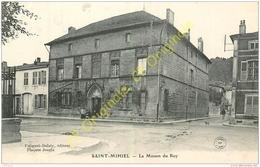 55. SAINT MIHIEL . La Maison Du Roy . - Saint Mihiel