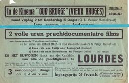 Kleine Affiche Pub Reclame Ciné Cinema Bioscoop - Kinema Oud Brugge - Lourdes - Publicité Cinématographique