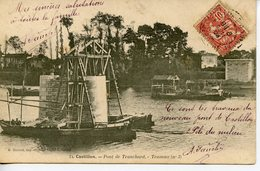 211. CPA 33 CASTILLON. PONT DE TRANCHARD. TRAVAUX 1904 - Andere Gemeenten