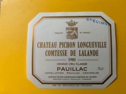 3980- Château Pichon Longueville Comtesse De Lalande 1981  Pauillac Spécimen - Bordeaux