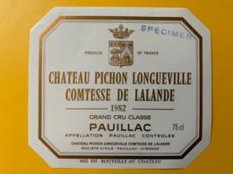 3981 - Château Pichon Longueville Comtesse De Lalande 1982  Pauillac Spécimen - Bordeaux