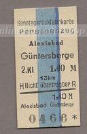 BRD -Pappfahrkarte (DR)-->  Alexisbad - Güntersberge (Sonntagrück) - Bahn