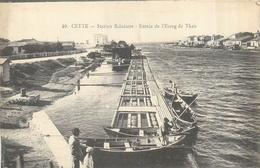 34 CETTE SETE  Entrée De L'étang De Thau   2scans - Sete (Cette)