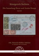 KÖNIGREICH SACHSEN Die Knapp Sammlung III - Köhler 2011 - Catalogues For Auction Houses