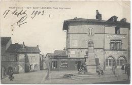 87- SAINT-LEONARD - PLACE GAY LUSSAC Animée Et Magasins 1903 - CPA Précurseur Et Cliché Bien Net - Saint Leonard De Noblat