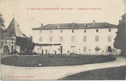 87- LES SALLES-LAVAUGUYON - Château Du Chêne-Vert (animé) Où Logent Les Officiers -1907 - Beau Cachet Postal Du Village - France
