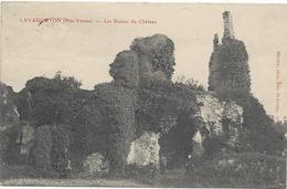 87- LES SALLES-LAVAUGUYON -Ruines Du Château - Beau Cachet Postal Du Village, 1907 - France