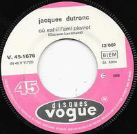 Jukebox J. DUTRONC L'Ami Pierrot - L'Amour Est Le Moteur Du Monde Vogue 45 1676 - Vinyles