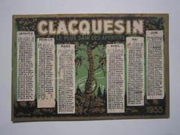1933 CALENDRIER PETIT FORMAT CLACQUESIN Le Plus Sain Des Apéritifs - Extrait Des Pins Se Boit Sec Ou à L'eau Ordinaire - Calendriers