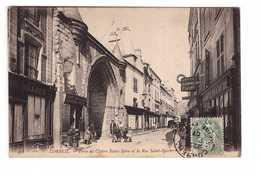 91 Corbeil Porte Du Cloitre Saint Spire Et La Rue Saint Spire Cachet 1907 - Corbeil Essonnes