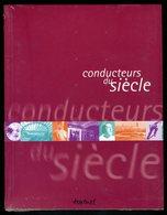 Métro De Paris - RATP Fête Ses 100 Ans - Conducteur Du Siècle. 144 Pages - 1999 - Bus