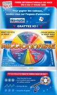 Grattage FDJ - FRANCAISE DES JEUX - Promo MILLIONNAIRE 41201 Foire De Nice 2008 - Lottery Tickets