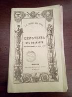 Libretto D'opera Genoveffa Del Brabante  Milano Pirola 1853/54 Pagine 32 - Historische Documenten