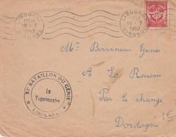 Cachet XI Bataillon Du Génie LIBOURNE Gironde 18/7/1952 Pour La Roussie Change Dordogne - Cachets Militaires A Partir De 1900 (hors Guerres)
