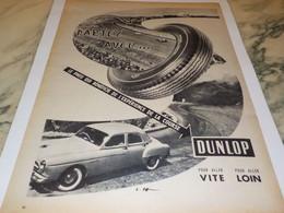 ANCIENNE PUBLICITE PARTEZ AVEC LE  PNEU DUNLOP 1958 - Transport