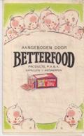 RECLAME AANGEBODEN DOOR BETTERFOOD  PRODUCTS,KAPELLEN- - Publicités