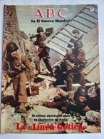 Fascículo La Línea Gótica, Liberación De Italia. ABC La II Guerra Mundial. Nº 71. 1989. Editorial Prensa Española Madrid - Espagnol