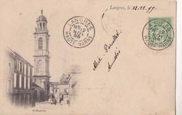 CPA  : Précurseur Langres (52) Voyagée 1899  Saint Martin   Beaux Cachets - Langres