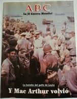 Fascículo Mac Arthur Volvió, La Batalla Del Golfo De Leyte. ABC La II Guerra Mundial. Nº 73. 1989 - Espagnol
