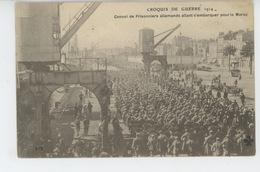GUERRE 1914-18 - CROQUIS DE GUERRE 1914 - Convoi De Prisonniers Allemands Allant S'embarquer Pour Le Maroc - Oorlog 1914-18