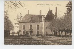 EGUILLY SOUS BOIS - Le Château - Frankreich