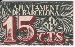 BILLETE DE AJUNTAMENT DE BARCELONA DE 15 CTS DEL AÑO 1937 (BANKNOTE) - [ 3] 1936-1975 : Régimen De Franco