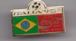 Pin's  Coca Cola  Italia 90 Coupe Du Monde Du Football  Drapeau Du Brésil Réf 7160 - Coca-Cola