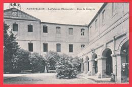 CPA-34- MONTPELLIER - Ann.1900 - PALAIS De L'UNIVERSITÉ_COUR Du CONGRÈS - Animation - Phototypie A. Bardou ** 2 SCANS - Montpellier
