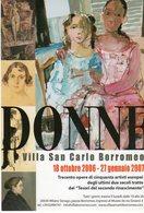 Museo Della Villa S. Carlo Borromeo - Milano 2006 - DONNE - - Musei