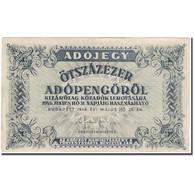 Billet, Hongrie, 500,000 (Ötszazezer) Adópengö, 1946-05-25, KM:139b, TTB - Hongrie