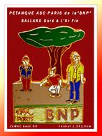 "SUPER PIN'S BANQUE BNP PARIS-PETANQUE : Association Sportive ""BNP"" Section PETANQUE, ZAMAC Doré à L'or Fin, BALLARD - Banken"