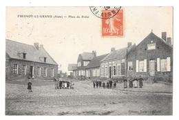 (22713-02) Fresnoy Le Grand - Place Du Prélet - Andere Gemeenten