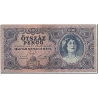 Billet, Hongrie, 500 Pengö, 1945-05-15, KM:117a, TTB+ - Hongrie