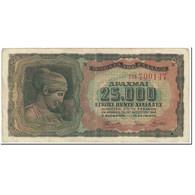 Billet, Grèce, 25,000 Drachmai, 1943, 1943-08-12, KM:123a, TB - Grèce