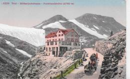 AK 0113  Stilfserjochstrasse - Ferdinandshöhe Um 1910-20 - Bolzano (Bozen)