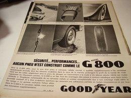 ANCIENNE PUBLICITE PNEU G 800 DE GOODYEAR  1964 - Transports