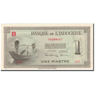 Billet, FRENCH INDO-CHINA, 1 Piastre, KM:76a, NEUF - Indochine