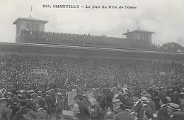 60 )  CHANTILLY  - Le Jour Du Prix De Diane - Chantilly