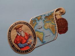 Gerardi MERCATORIS Rupelmundani 1512 - 1594 ( Formaat > L =  +/- 15,5 Cm.) ! - Bagues De Cigares