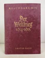 Der Weltkrieg. 1914 Bis 1918. Die Grenzschlachten Im Westen. Erster Band. - 5. Zeit Der Weltkriege