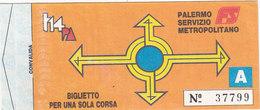 PALERMO  /  Servizio Metropolitano _ Biglietto Per Una Sola Corsa - Bus