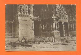 CPA FRANCE 51  ~  REIMS  ~  3  La Cathédrale Après Le Bombardement - Reims