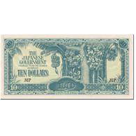 Billet, MALAYA, 10 Dollars, 1944, Undated (1944), KM:M7c, NEUF - Malaysie
