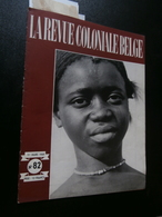 La Revue Coloniale Belge 82 (01/03/1949) : S.A.B., Kisale, A Siegfried, Lemmelyn - Boeken, Tijdschriften, Stripverhalen