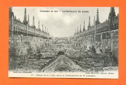 CPA FRANCE 51  ~  REIMS  ~  13  Cathédrale, Dessus De La Voûte Après Le Bombardement  Du 19 Septembre 1914 ( Matot ) - Reims