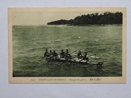 C.P.A. : Nouvelles Hébrides : Pirogue De Guerre, Ilot Toman, Animé - Vanuatu