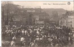 1154 HUY MARCHÉ AU BESTIAUX  NON CIRCULÉE  EDIT HERMANS ANVERS 1346 / D2 - Huy