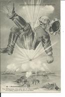 """Guerre 1914-- L'Eclatement-""""Ton Militarisme,bien Plus Que Ta Choucroute Et Ta Bière, Cause La Fin De Ta Carrière"""" - Humoristiques"""