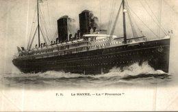 LE HAVRE LA PROVENCE - Dampfer